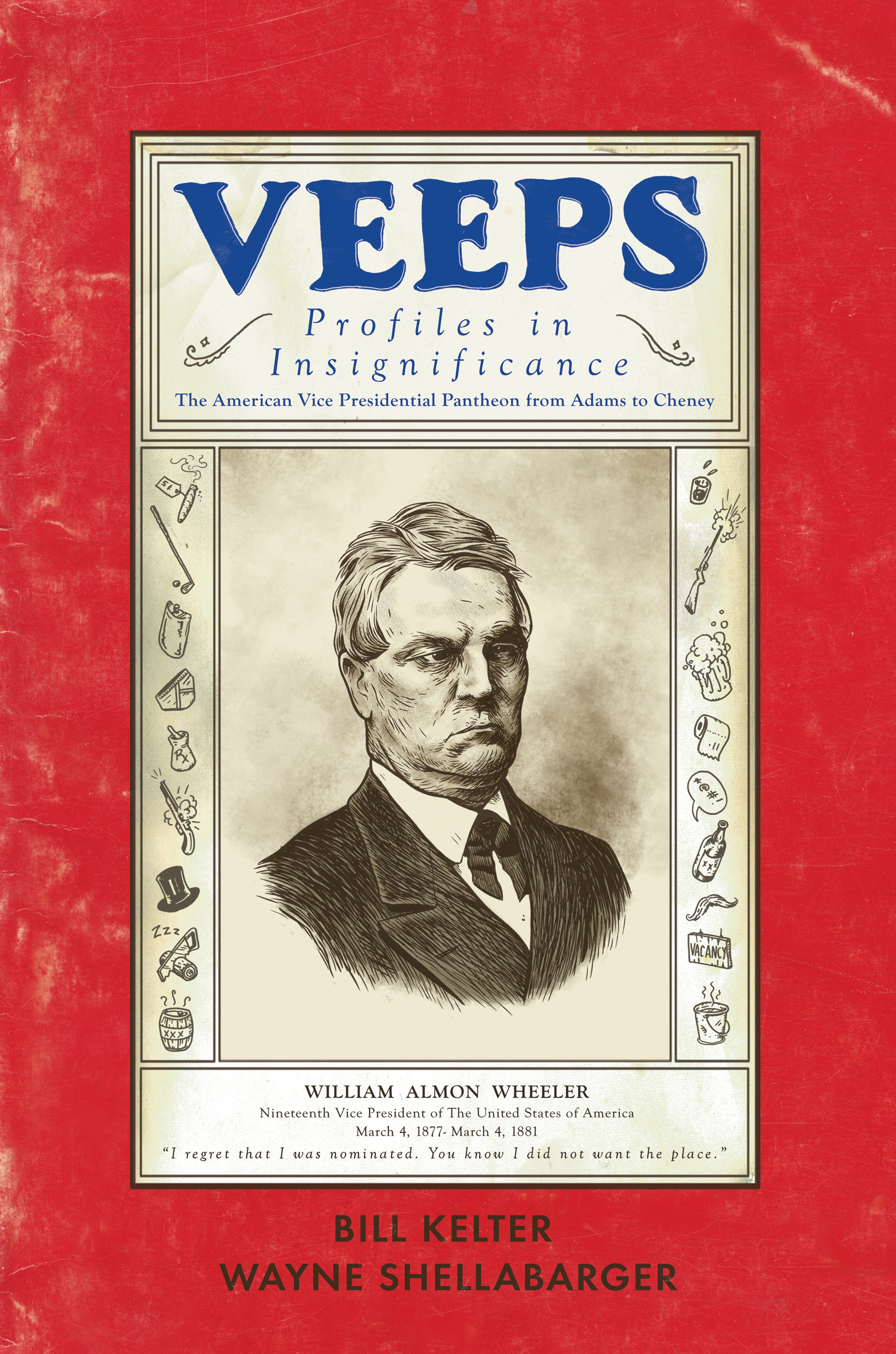 veeps, book, history, Wayne Shellabarger, Illustration, poster, vice president, vice presidents,